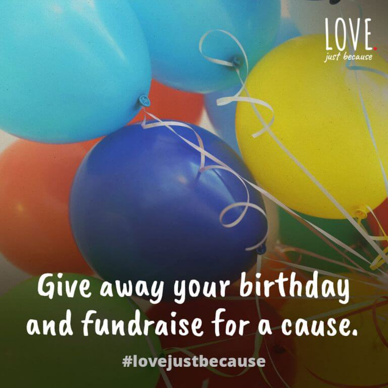 Give away your birthday and fundraise for a cause