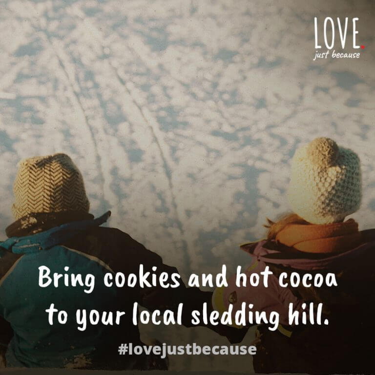 Bring cookies and hot cocoa to your local sledding hill